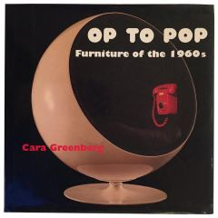 Cara Greenberg, Op to Pop, Furniture of the 1960s