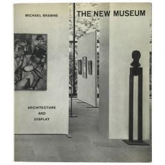 The New Museum, Architecture and Display - Michael Brawne, 1965