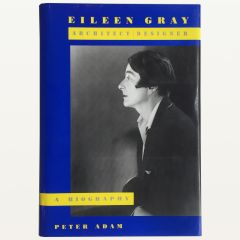 Eileen Gray, Architect-Designer, A Biography