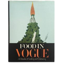 Food in Vogue: Six Decades of Cooking and Entertaining