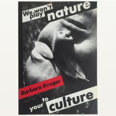 We Won't Play Nature To Your Culture