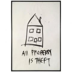 """""""All Property Is Theft"""" Black Acrylic on Paper"""