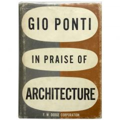 Gio Ponti - In Praise of Architecture