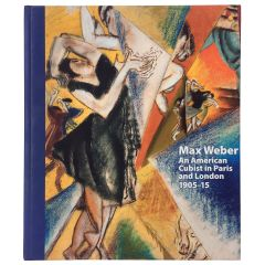 Max Weber, an American Cubist in Paris and London, 1905-1915