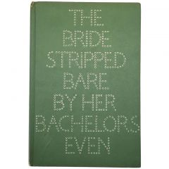 Marcel Duchamp - The Bride Stripped Bare By Her Bachelors Even