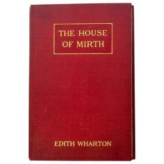Edith Wharton The House of Mirth, First Edition, 1905