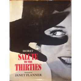1930s Horst'Salute To The Thirties' Foreward By Janet Flanner