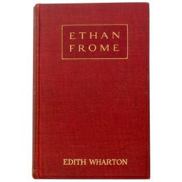Edith Wharton, Ethan Frome, First Edition First Issue, 1911