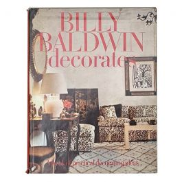 Billy Baldwin Decorates, A Book of Practical Decorating Ideas 1st Edition 1972