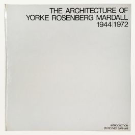 The Architecture of Yorke Rosenberg  Mardall, 1944-1972