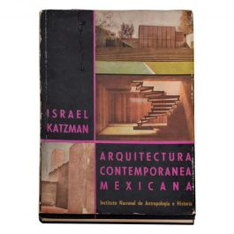 1963, Book Arquitectura Contemporanea Mexicana by Israel Katzman