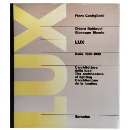 Lux Italia 1930-1990, the Architecture of Lighting, Published 1991