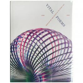"""Brooke Kamin, """"Vital Forms American Art and Design in the Atomic Age"""""""