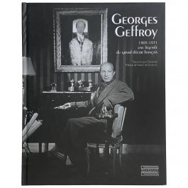Georges Geffroy 1905-1971, Une Legende du Grand Decor Francais