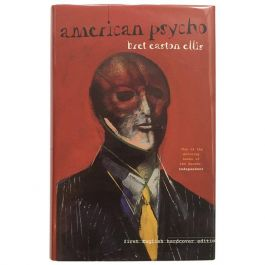 American Psycho Bret Easton Ellis First Hardback Edition