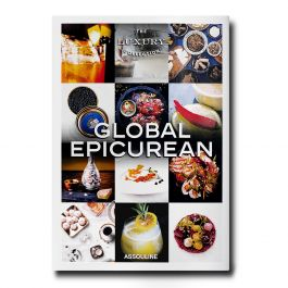 The Luxury Collection : Global Epicurean