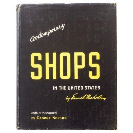 Contemporary Shops in the United States, Forward by George Nelson, 1946