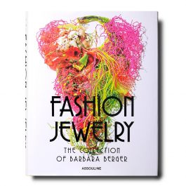 Fashion Jewelry: The Collection of Barbara Berger